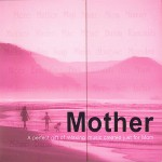 Mother- A Perfect Gift of Relaxing Music Created Just for Mom详情