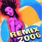 Remix 2006详情