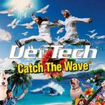 Catch The Wave详情