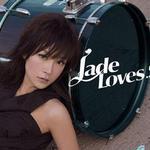 Jade Loves…详情