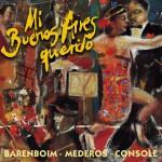 Piazzolla et al : Mi Buenos Aires querido详情