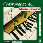 Frammenti di...Mario Lavezzi详情