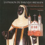 The Passion of Brazilian Baroque: Magnificat & Missa de Nossa Senhora do Carmo详情