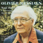 Olivier Messiaen - The Ascension, Pentecost Mass详情