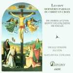 Haydn: The Seven Last Words of Christ on the Cross详情