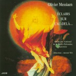 Olivier Messiaen - Illuminations of the Beyond详情
