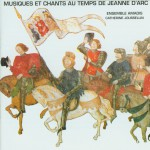Music and Chants from the Time of Joan of Arc详情