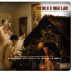 Christmas at St. Michael's Abbey: Chants for the Three Masses of Christmas详情