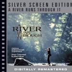 A River Runs Through It [Silver Screen Edition]详情