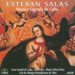 Esteban Salas - Music Sagrada De Cuba详情