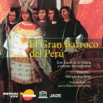El Gran Barroco del Perú详情