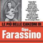 Le più belle canzoni di Gipo Farassino详情