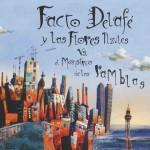 Facto Delafe y las flores azules VS El monstruo de las ramblas详情