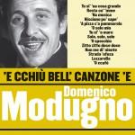 'E cchiù bell' canzone 'e Domenico Modugno详情
