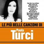 Le più belle canzoni di Paola Turci详情
