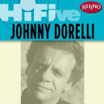 Rhino Hi-Five:Johnny Dorelli详情