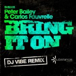 Bring It On (DJ Vibe Remix)详情