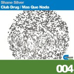Club Drug, Mas Que Nada详情