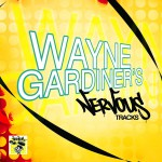 Wayne Gardiner's Nervous Tracks详情