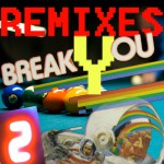 Break You (Remixes 2)详情