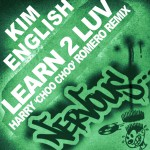 Learn 2 Luv - Harry Choo Choo Romero Remix详情