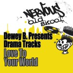 Dewey B Presents Drama Tracks详情
