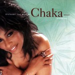 Epiphany: The Best Of Chaka Khan, Vol. 1详情