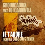 Je T'Adore feat. Joi Cardwell详情