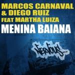 Menina Baiana feat. Martha Luiza详情