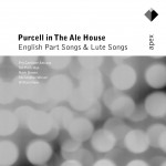 Purcell in the Ale House - English Part Songs & Lute Songs - Apex详情