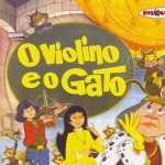 Coleção Disquinho 2002 - O Violino e o Gato详情