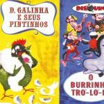 Coleção Disquinho 2002 - Dona Galinha e Seus Pintinhos / O Burrinho Tró Ló Ló详情