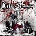Kill You Beautiful详情