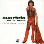 Cuarteto es La Mona详情