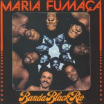 Maria Fumaça (Remasterizado)详情