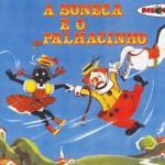 Coleção Disquinho 2002 - A Boneca e o Palhacinho详情