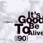 It's Good to Be Alive - Anos 90详情
