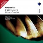Hindemith : Organ Concerto & 3 Organ Sonatas - Apex详情
