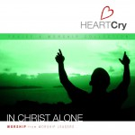 HeartCry Vol. 4: In Christ Alone详情