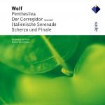 Wolf : Penthesilea, Der Corregidor, Italienische Serenade, Scherzo & Finale -详情