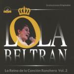 La Reina de la Canción Ranchera Vol. 2详情
