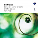 Ludwig van Beethoven : Complete Works for Cello and Fortepiano Vol. 3详情