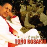 Lo Mejor De...Toño Rosario详情