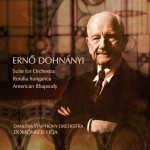 Erno Dohnányi : Suite for Orchestra, Ruralia Hungarica & American Rhapsody详情