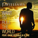 Want To Rule The World (feat. Dane Rumble & K.One)详情