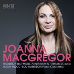 Joanna MacGregor Plays Birtwistle, Wood & Harrison详情