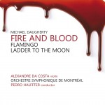 Daugherty : Fire & Blood; Flamingo; Ladder to the Moon详情