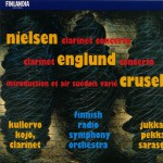 Nielsen : Clarinet Concerto - Englund : Clarinet Concerto - Crusell : Introducti详情