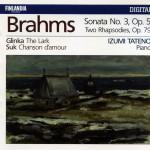 Brahms : Piano Sonata No.3 Op.5, Two Rhapsodies Op.79 - Glinka : The Lark - Suk详情