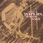 Best Of The Wipers And Greg Sage详情
